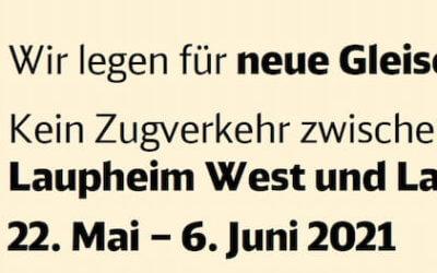 Kein Zugverkehr zwischen Laupheim West und Laupheim Stadt 22. Mai – 6. Juni 2021