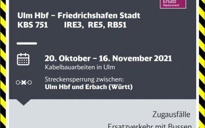 DB Regio informiert über baubedingte Fahrplanänderungen zwischen Ulm Hbf und Friedrichshafen Stadt vom 20. Oktober bis 16. November 2021